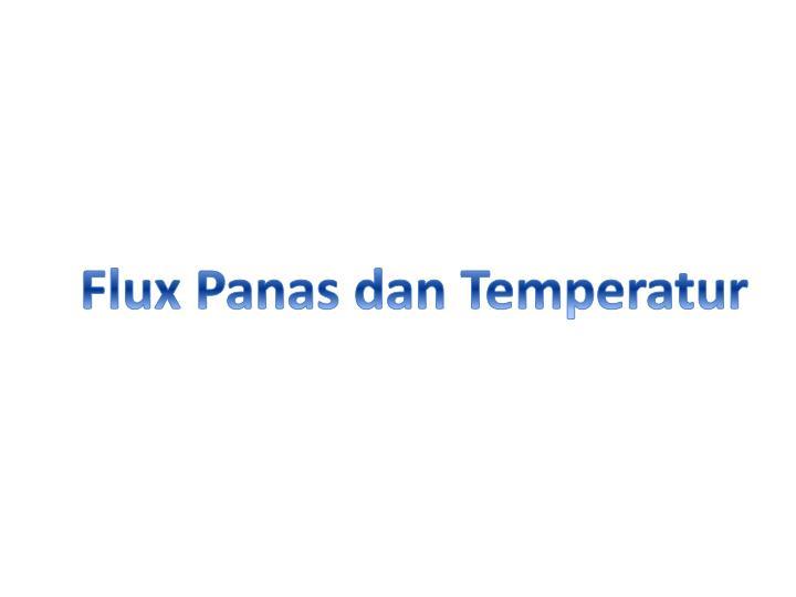 Flux Panas dan Temperatur