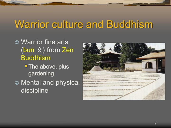 Warrior culture and Buddhism