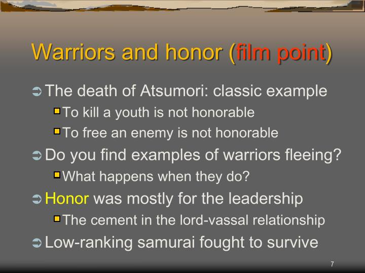 Warriors and honor