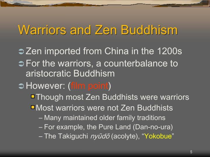 Warriors and Zen Buddhism