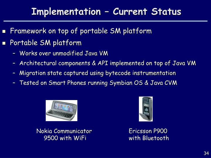 Implementation – Current Status