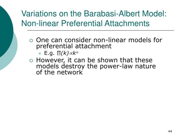 Variations on the Barabasi-Albert Model: