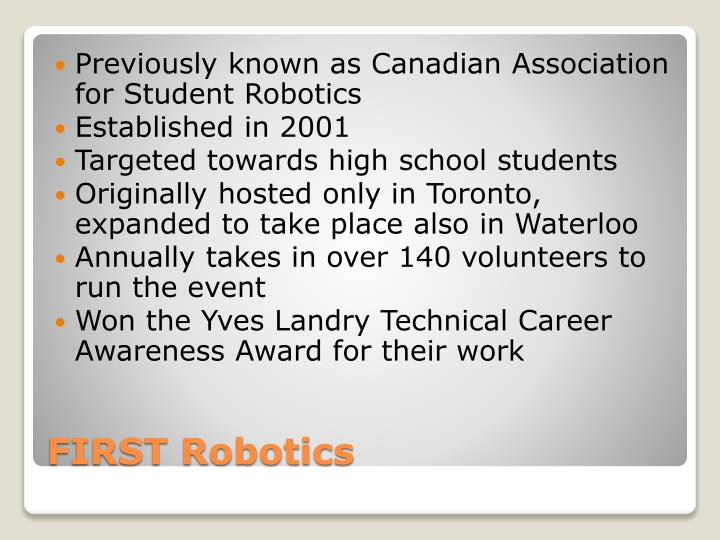 Previously known as Canadian Association for Student Robotics