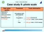 case study ii pilote scale