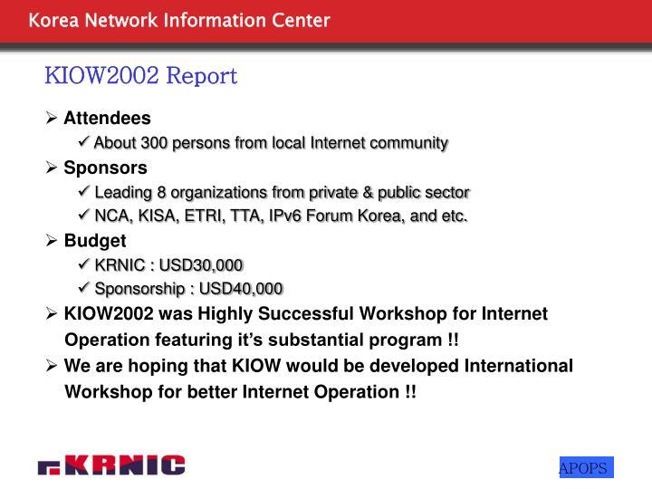 KIOW2002 Report