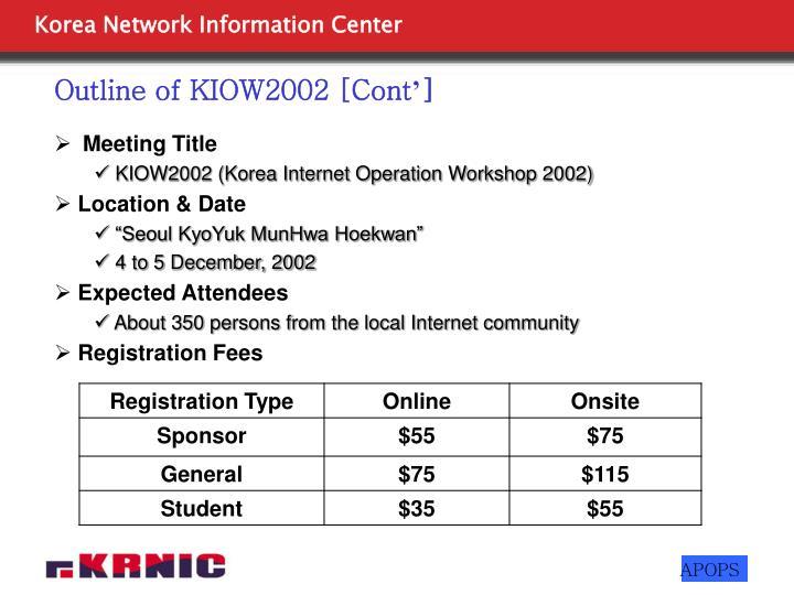 Outline of KIOW2002 [Cont