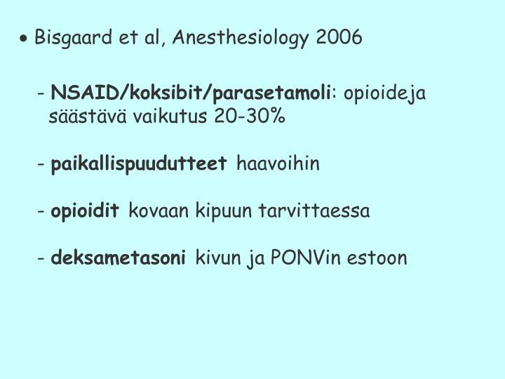  Bisgaard et al, Anesthesiology 2006