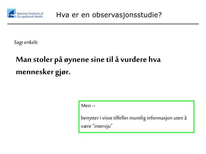Hva er en observasjonsstudie?