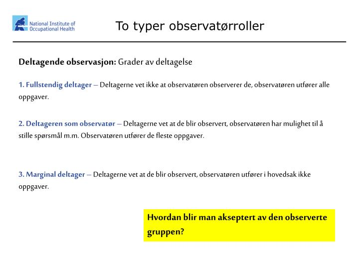 To typer observatørroller