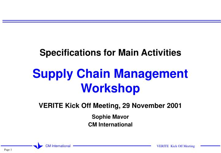 PPT - Specifications for Main Activities Supply Chain