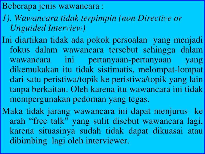 Beberapa jenis wawancara :