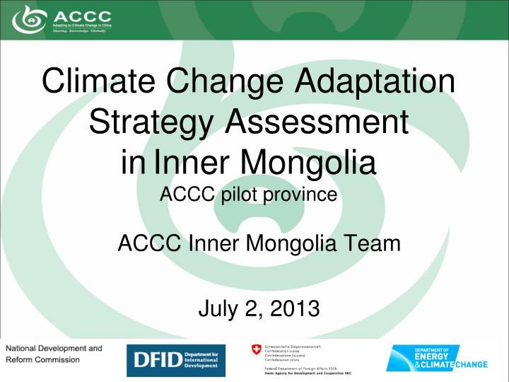 climate change adaptation strategy assessment in inner mongolia accc pilot province n.
