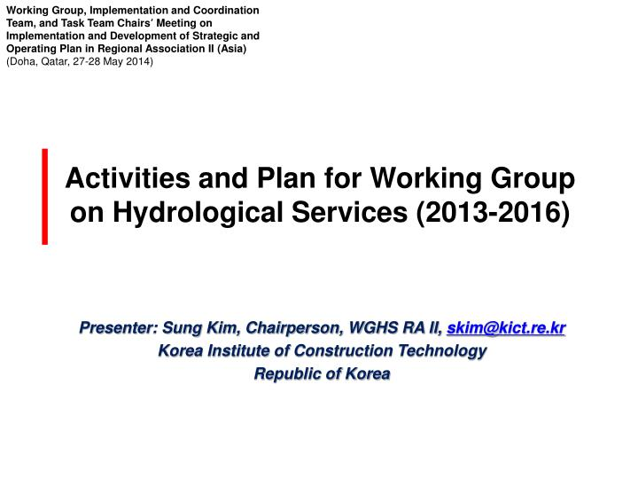 activities and plan for working group on hydrological services 2013 2016
