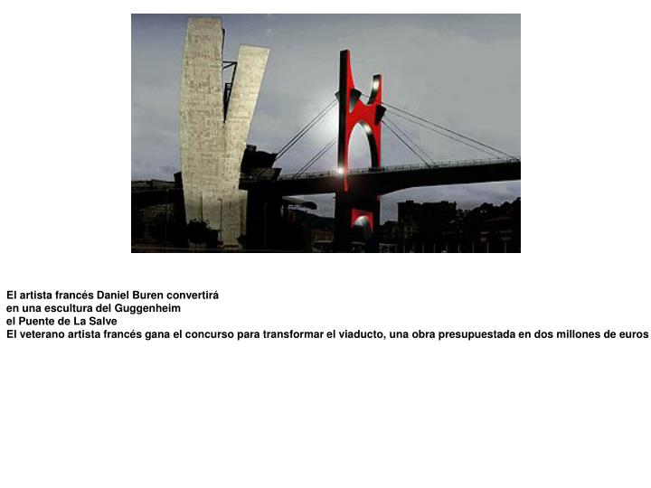 El artista francés Daniel Buren convertirá