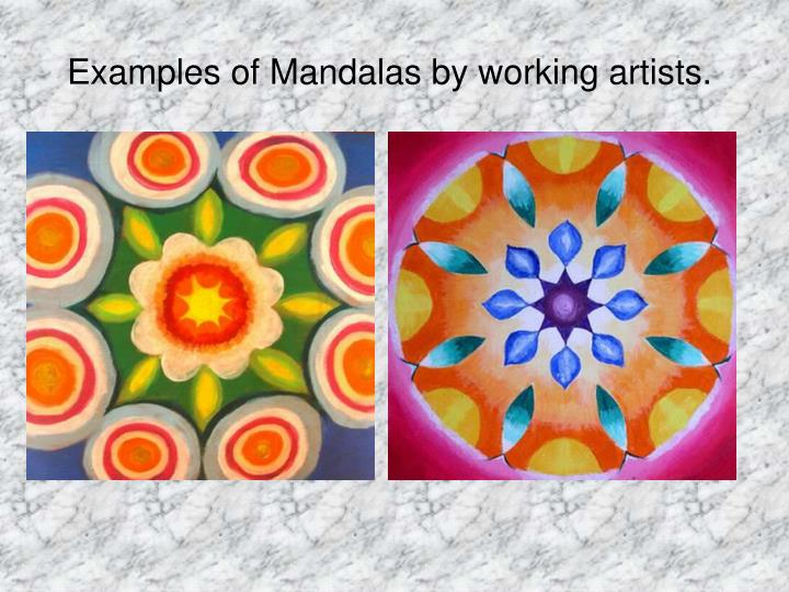 Examples of Mandalas by working artists.