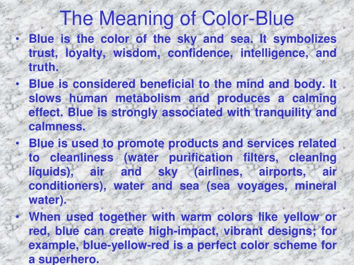 The Meaning of Color-Blue