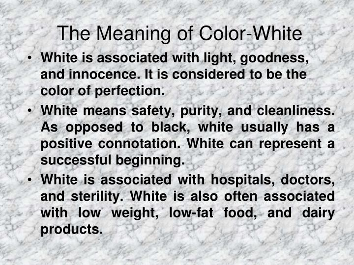 The Meaning of Color-White
