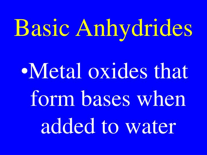 Basic Anhydrides