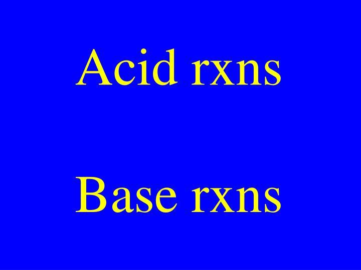 Acid rxns