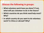 discuss the following in groups