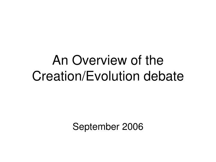 an opinion on my beliefs in creationism and evolution Creationism, evolution, intelligent design or islam evolution, intelligent design or islam rating opinions, and beliefs that state that the creation of.