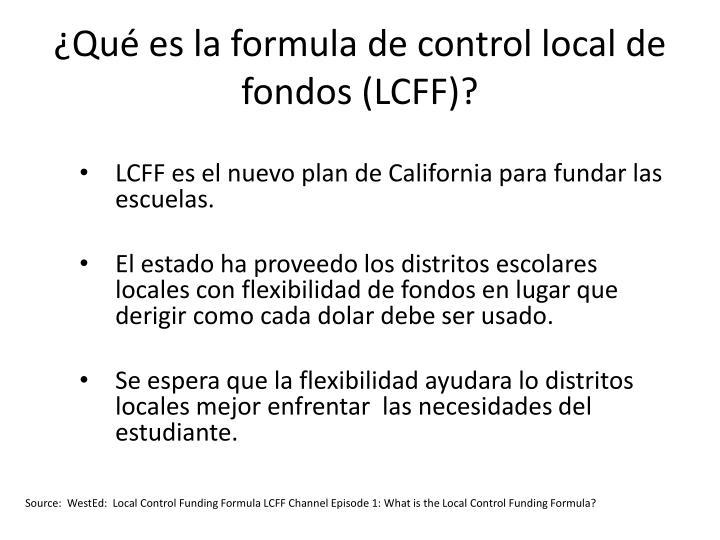 Qu es la formula de control local de fondos lcff