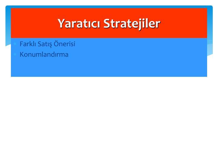 Yaratıcı Stratejiler