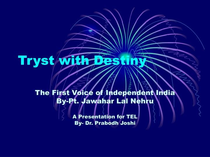 tryst with destiny n.