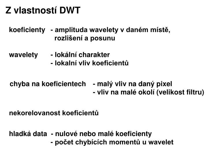 Z vlastností DWT
