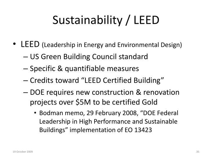 Sustainability / LEED