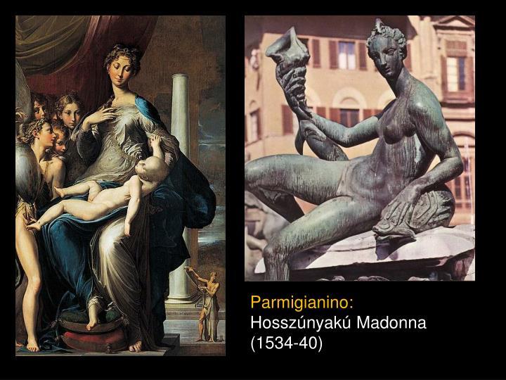 Parmigianino: