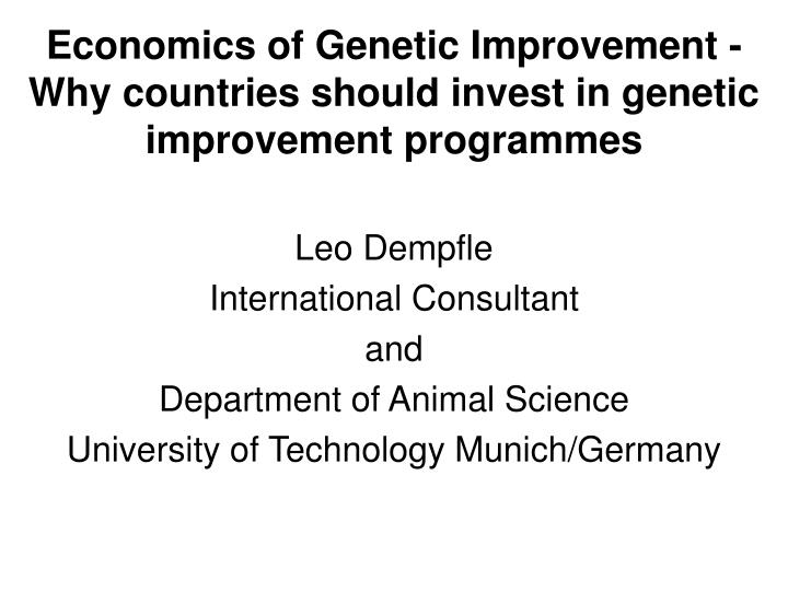 economics of genetic improvement why countries should invest in genetic improvement programmes n.