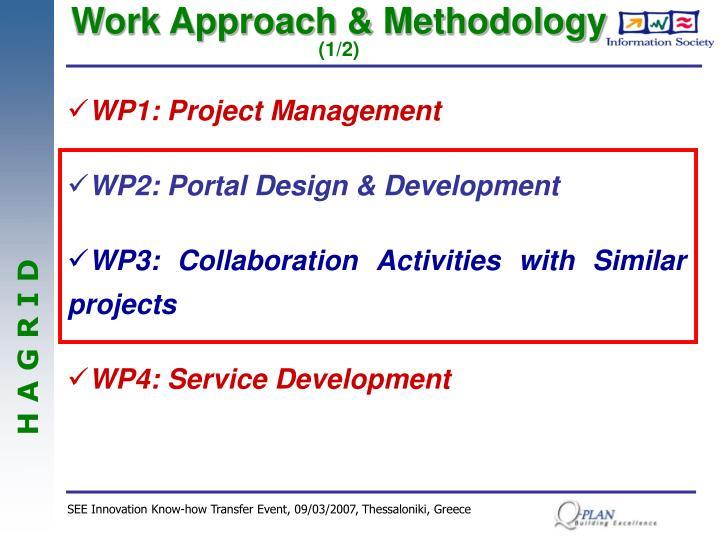 Work Approach & Methodology