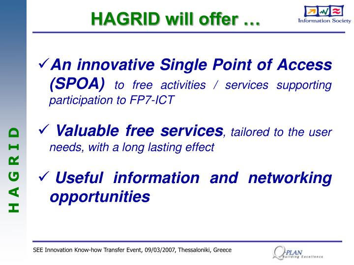 HAGRID will offer …
