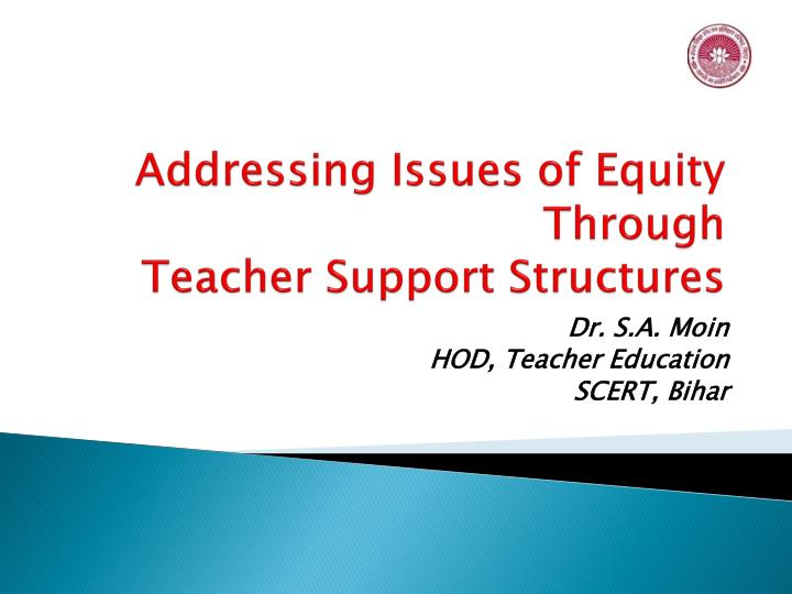 addressing issues of equity through teacher support structures n.