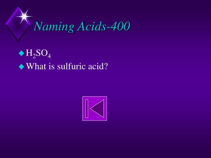 Naming Acids-400