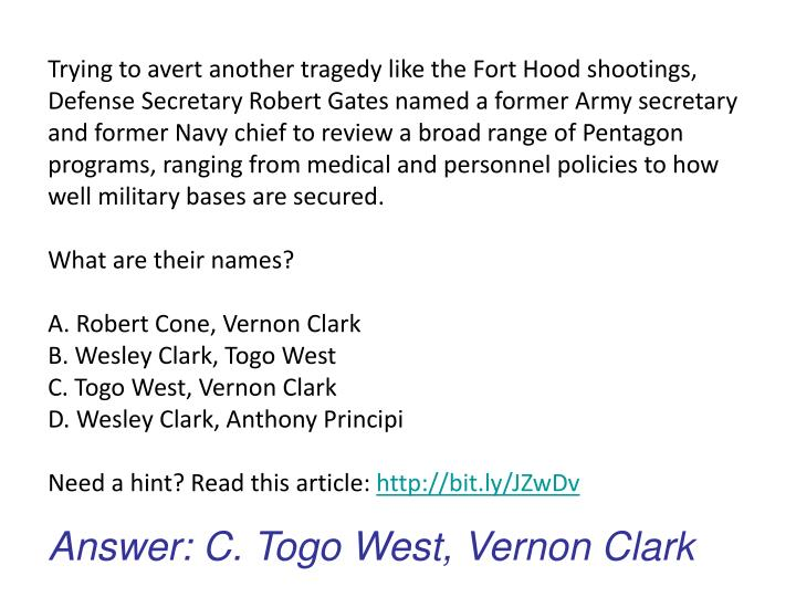 Trying to avert another tragedy like the Fort Hood shootings, Defense Secretary Robert Gates named a former Army secretary and former Navy chief to review a broad range of Pentagon programs, ranging from medical and personnel policies to how well military bases are secured.