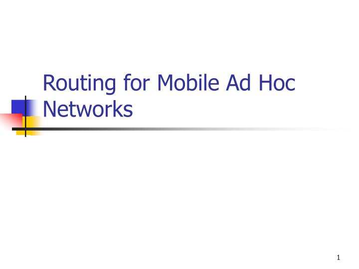 routing for mobile ad hoc networks n.