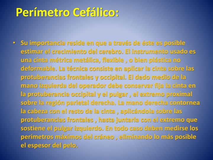 Perímetro Cefálico: