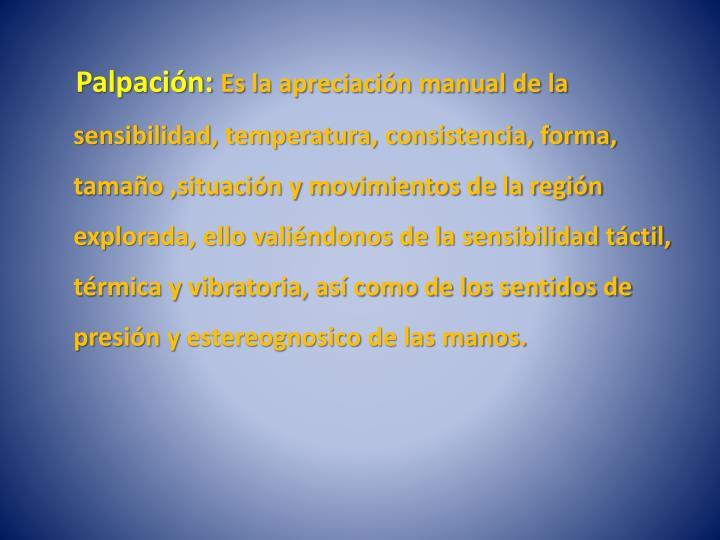 Palpación: