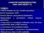 a magyar gazdas gpolitika 1990 1994 k z tt ii