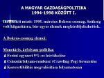 a magyar gazdas gpolitika 1994 1998 k z tt i