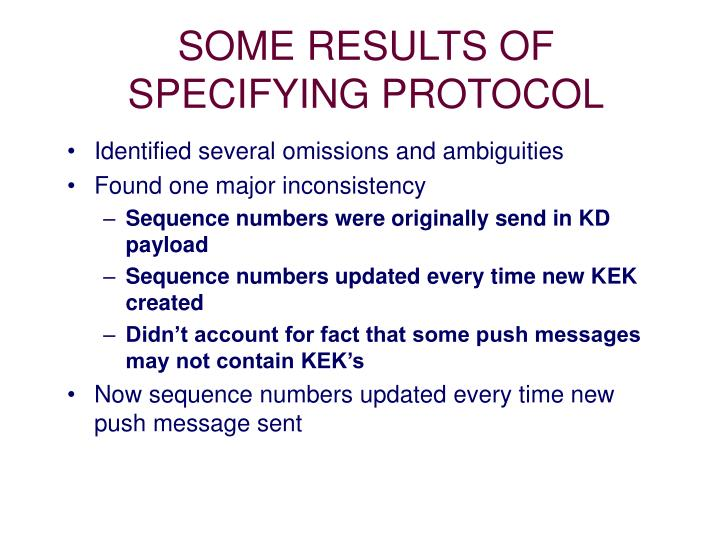 SOME RESULTS OF SPECIFYING PROTOCOL
