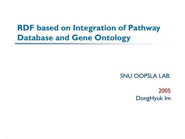 rdf based on integration of pathway database and gene ontology n.