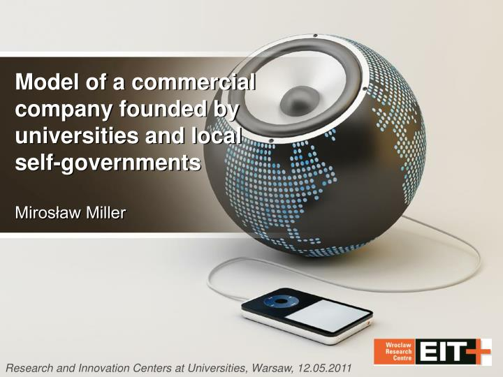 Model of a commercial company founded by universities and local self governments miros aw miller