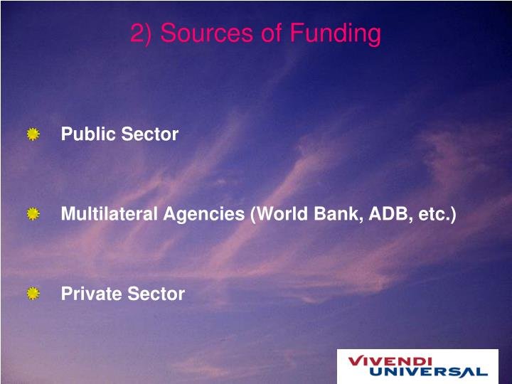 2) Sources of Funding