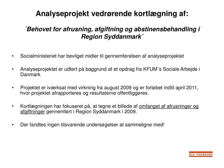 Analyseprojekt vedrørende kortlægning af: