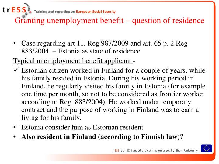 Granting unemployment benefit – question of residence
