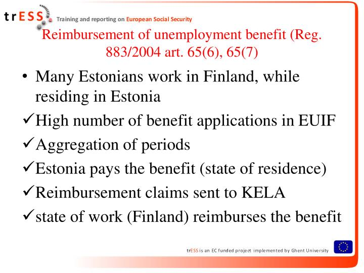 Reimbursement of unemployment benefit reg 883 2004 art 65 6 65 7