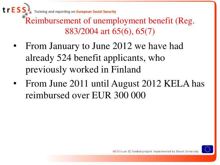 Reimbursement of unemployment benefit reg 883 2004 art 65 6 65 71